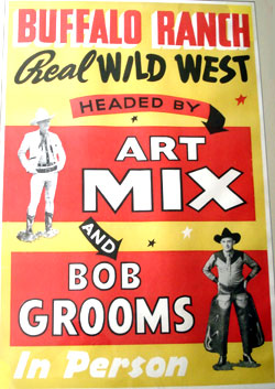 Art Mix in person at the Buffalo Ranch Real Wild West.