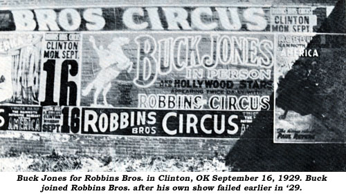 Buck Jones for Robbins Bros. in Clinton, OK September 16, 1929. Buck joined Robbins Bros. after his own show failed earlier in '29.