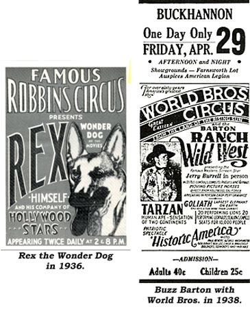 Rex the Wonder Dog in 1936 with Robbins Circus. And..World Bros. Circus featuring Buzz Barton in 1938.