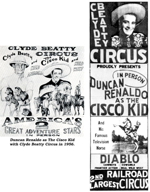 Duncan Renaldo as the Cisco Kid at the Clyde Beatty Circus in 1956.