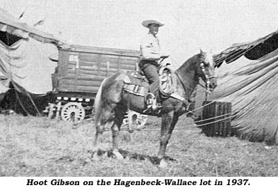 Hoot Gibson on the Hagenbeck-Wallace lot in 1937.