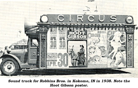 Sound truck for Robbins Bros. Circu in Kokomo, IN in 1938. Note the Hoot Gibson poster on the side.