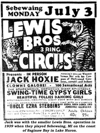 Jack was with the smaller Lewis Bros. operation in 1939 when they played Sebewaing, MI on the coast of Saginaw Bay in Lake Huron.