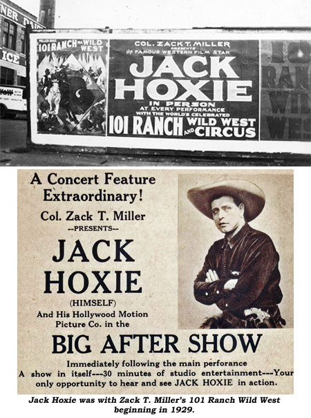 Billboard advertising Jack Hoxie in person with the 101 Ranch and Wild West Circus. And..Jack was with Zack T. Miller's 101 Ranch Wild West beginning in 1929.