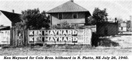 Ken Maynard for Cole Bros. billboard in N. Platte, NE July 26, 1940.