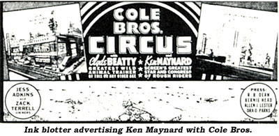 Ink blotter advertising Ken Maynard with Cole Bros. Circus.