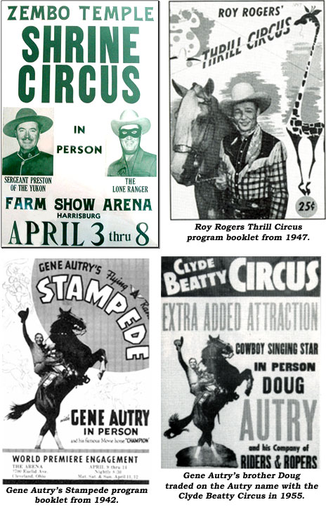 Zembo Temple Shrine Circus featuring Sergeant Preston of the Yukon (Richard Simmons) and The Lone Ranger (Clayton Moore). Roy Rogers Thrill Circus program booklet from 1947. Gene Autry's Stampede program booklet from 1942 and Gene Autry's brother Doug trading on the Autry name with the Clyde Beatty Circus in 1955.