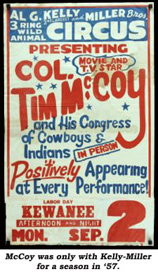 Poster ofr Al G. Kelly and Miller Bros. Circus starring Col. Tim McCoy in 1957.