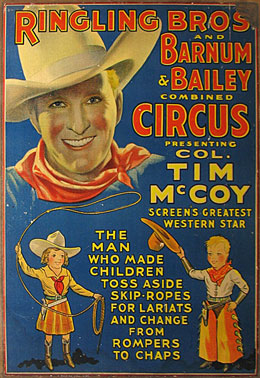 Ringling Bros. Barnum and Bailey Circus presenting Col. Tim McCoy.