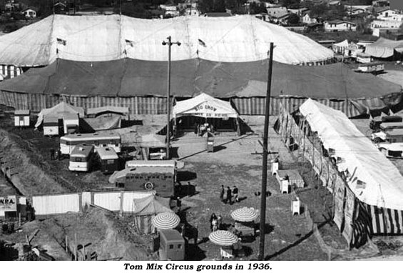 Tom Mix Circus grounds in 1936.
