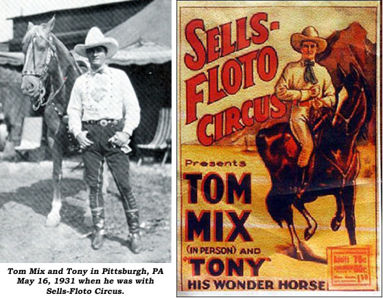 Tom Mix and Tony in Pittsburgh, PA May 16, 1931 when he was with Sells-Floto. Sells-Floto Tom Mix circus poster.