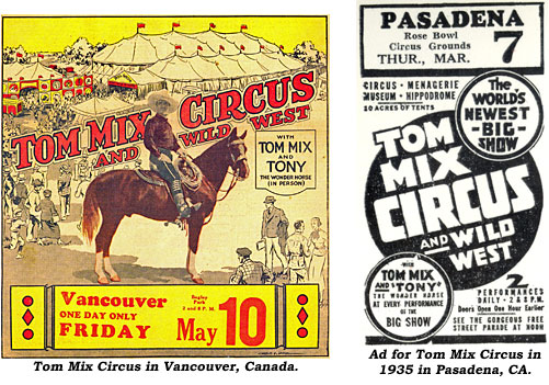 Program for Tom Mix Circus in Vancouver, Canada. And newspaper ad for Tom Mix Circus in 1935 in Pasadena, CA.
