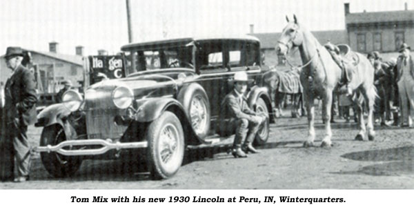 Tom Mix with his new 1930 Lincoln at Peru, IN winterquarters.