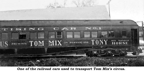 One of the railroad cars used to transport Tom Mix's circus.