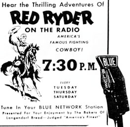 Ad for Red Ryder on the radio.