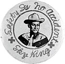 """Safty Is No Accident"" button radio premium."
