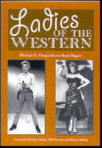 Ladies of the Western by Boyd Magers