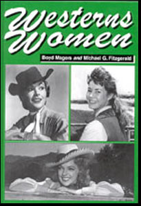 Westerns Women by Boyd Magers