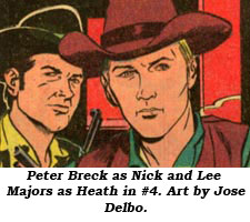 Peter Breck as Nick and Lee Majors as Heath in #4. Art by Jose Delbo.