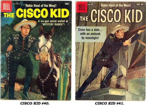 Covers to CISCO KID #40 and #41.