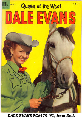 DALE EVANS FC#479 (#1) from Dell.