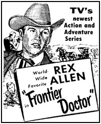 "TV GUIDE ad for ""Frontier Doctor""."