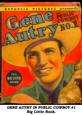 GENE AUTRY in Public Cowboy #1 Big Little Book cover.