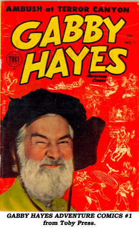 GABBY HAYES ADVENTURE COMICS #1 from Toby Press.