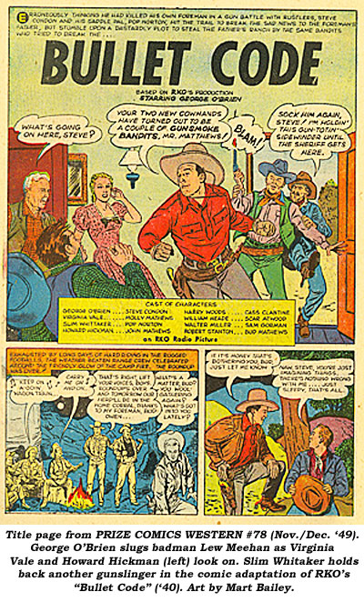 "Title page from PRIZE COMICS WESTERN #78 (Nov./Dec. '49). George O'Brien slugs badman Lew Meehan as Virginia Vale and Howard Hickman (left) look on. Slim Whitaker holds back another gunslinger in the comic adaptation of RKO's ""Bullet Code"" ('40). Art by Mart Bailey."