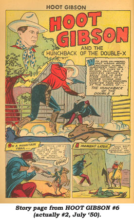 Story page from HOOT GIBSON #6 (actually #2, July '50) comic book.