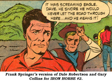 Frank Springer's version of Dale Robertson and Gary Collins for IRON HORSE #2.
