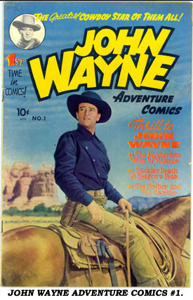 JOHN WAYNE ADVENTURE COMICS #1.
