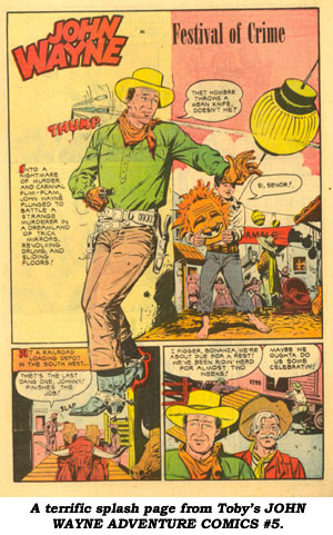 A terrific splash page from Toby's JOHN WAYNE ADVENTURE COMICS #5.