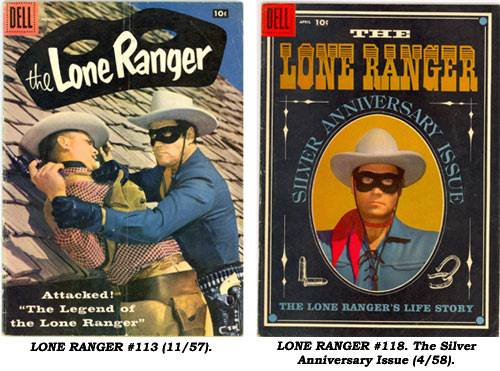 Covers to LONE RANGER #113 (11/57) and #118, The Silver Anniversary Issue (4/58).