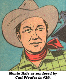 Monte Hale as endered by Carl Pfeuffer in MONTE HALE WESTERN #29.