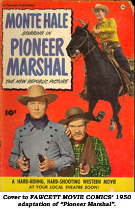 "Cover to Fawcett MOVIE COMIC's 1950 adaptation of ""Pioneer Marshal""."