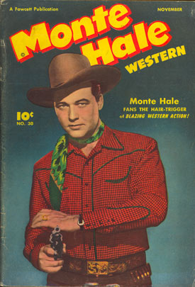 Cover to MONTE HALE WESTERN #30.