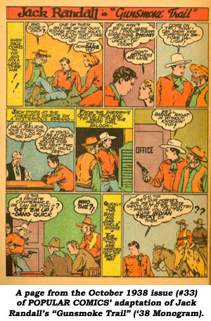 "A page from the October 1938 issue (#33) of POPULAR COMICS' adaptation of Jack Randall's ""Gunsmoke Trail"" ('38 Monogram)."