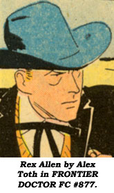 Rex Allen by Alex Toth in FRONTIER DOCTOR FRC #877.