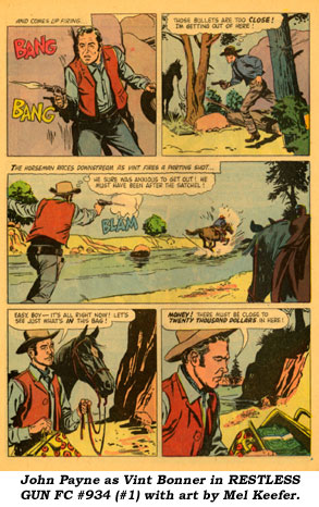 John Payne as Vint Bonner in RESTLESS GUN FC #934 (#1) with art by Mel Keefer.