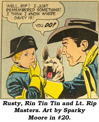 Rusty, Rin Tin Tin and Lt. Rip Masters. Art by Sparky Moore in #20.