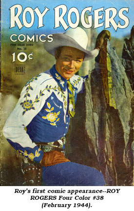 Roy's first comic appearance--ROY ROGERS Four Color #38 (February 1944).