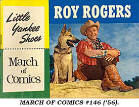 MARCH OF COMICS #146 ('56) giveaway for Little Yankee Shoes shows Roy Rogers and Bullet on cover.