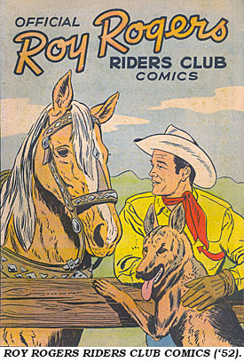ROY ROGERS RIDERS CLUB COMICS ('52).