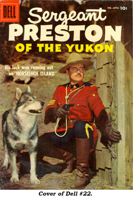 SGT. PRESTON OF THE YUKON #22.