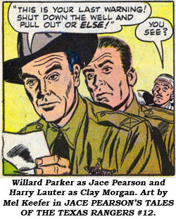Willard Parker as Jace Pearson and Harry Lauter as Clay Morgan. Art by Mel Keefer in JACE PEARSON'S TALES OF THE TEXAS RANGERS #12.
