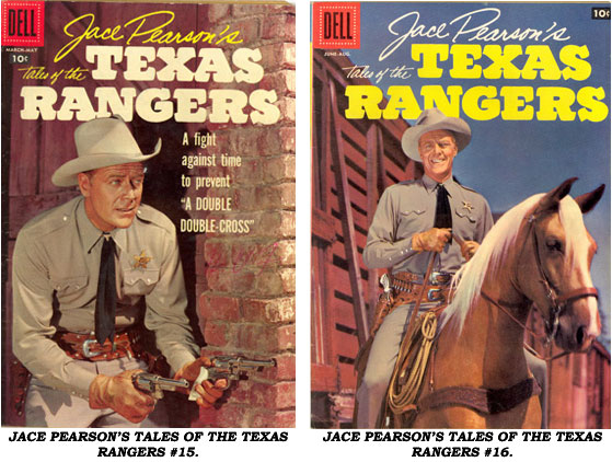 Covers from JACE PEARSON'S TALES OF THE TEXAS RANGERS #15 AND #16.