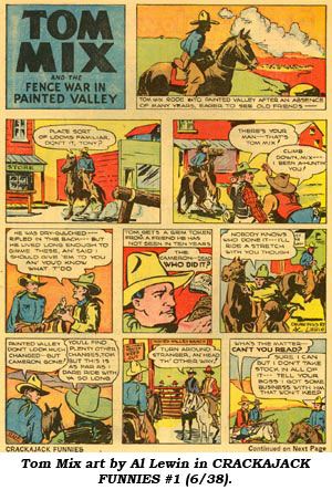 Tom Mix art by Al Lewin in CRACKAJACK FUNNIES #1 (6/38).