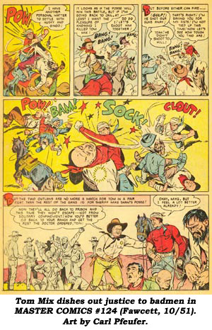 Tom Mix dishes out justice to badmen in MASTER COMICS #124 (Fawcett, 10/51). Art by Carl Pfeufer.