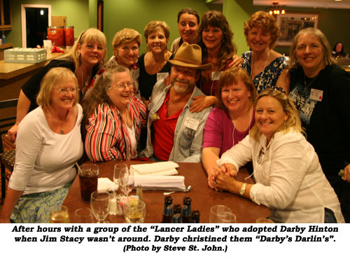 "After hours with a group of the ""Lancer Ladies"" who adopted Darby Hinton when Jim Stacy wasn't around. Darby christened them Darby's Darlin's"".  (Photo by Steve St. John.)"